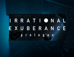 Irrational Exuberance: Prologue