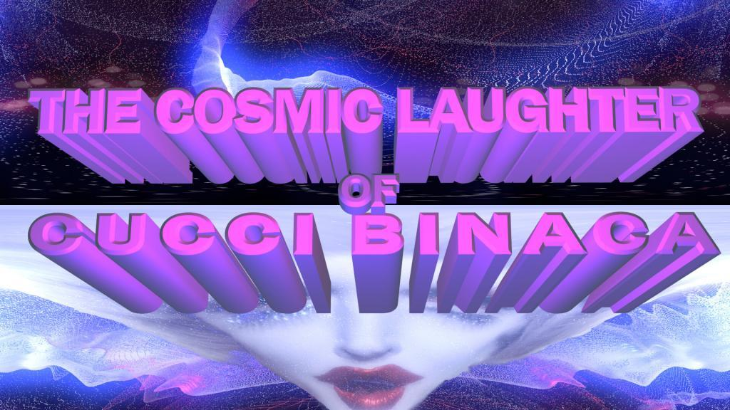 Cosmic Laughter of Cucci Binaca_poster